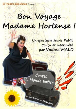 «Bon voyage Madame Hortense»